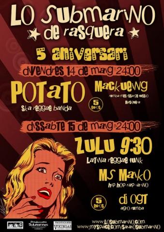 5è aniversari de Lo Submarino de Rasquera: concerts de Potato el 14 de maig i Zulu 9.30 el 15 de maig