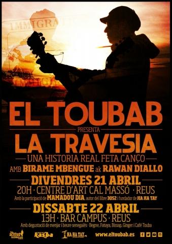 Actes a Reus dedicats a la cultura senegalesa el 21 i 22 d'abril.  El Toubab presenta 'La Travesía'. Un cas real fet cançó.