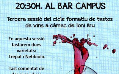 3r Tast de Vins Varietals al Bar Campus el dilluns 8 d'abril