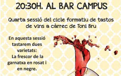 4t Tast de Vins Varietals al Bar Campus el dilluns 13 de maig