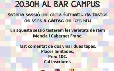 7è Tast de Vins Varietals al Bar Campus el dilluns 7 d'octubre